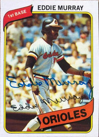 Eddie Murray Signed 1980 Topps Baseball Card - Baltimore Orioles