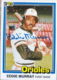 Eddie Murray Signed 1981 Donruss Baseball Card - Baltimore Orioles