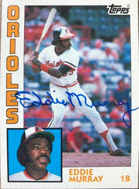 Eddie Murray Signed 1984 Topps Baseball Card - Baltimore Orioles