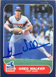 Greg Walker Signed 1986 Fleer Baseball Card - Chicago White Sox