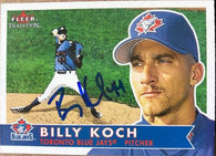 Billy Koch Signed 2001 Fleer Tradition Baseball Card - Toronto Blue Jays