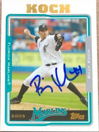 Billy Koch Signed 2005 Topps Baseball Card - Florida Marlins