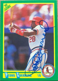 Pedro Guerrero Signed 1990 Score Baseball Card - St Louis Cardinals