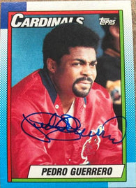 Pedro Guerrero Signed 1990 Topps Baseball Card - St Louis Cardinals