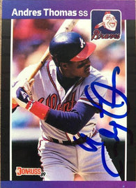 Andres Thomas Signed 1989 Donruss Baseball Card - Atlanta Braves - PastPros