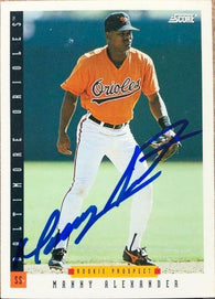 Manny Alexander Signed 1993 Score Baseball Card - Baltimore Orioles