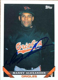 Manny Alexander Signed 1993 Topps Baseball Card - Baltimore Orioles