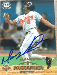 Manny Alexander Signed 1996 Pacific Crown Baseball Card - Baltimore Orioles