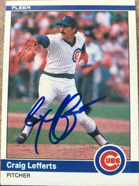Craig Lefferts Signed 1984 Fleer Baseball Card - Chicago Cubs