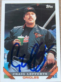 Craig Lefferts Signed 1993 Topps Baseball Card - Baltimore Orioles