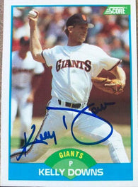 Kelly Downs Signed 1989 Score Baseball Card - San Francisco Giants