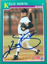 Kelly Downs Signed 1991 Score Baseball Card - San Francisco Giants