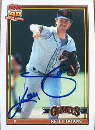 Kelly Downs Signed 1991 Topps Baseball Card - San Francisco Giants