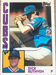 Dick Ruthven Signed 1984 Topps Tiffany Baseball Card - Chicago Cubs