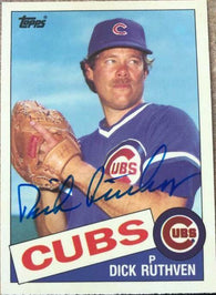 Dick Ruthven Signed 1985 Topps Tiffany Baseball Card - Chicago Cubs