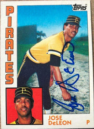 Jose Deleon Signed 1984 Topps Baseball Card - Pittsburgh Pirates