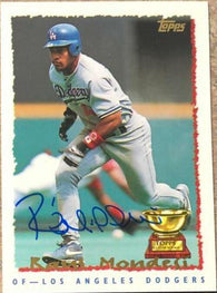 Raul Mondesi Signed 1995 Topps Baseball Card - Los Angeles Dodgers