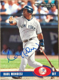 Raul Mondesi Signed 2003 Donruss Baseball Card - New York Yankees