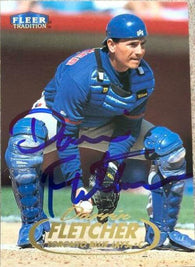 Darrin Fletcher Signed 1998 Fleer Tradition Baseball Card - Toronto Blue Jays