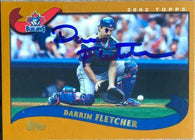 Darrin Fletcher Signed 2002 Topps Baseball Card - Toronto Blue Jays