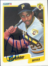 Billy Hatcher Signed 1990 Fleer Baseball Card - Pittsburgh Pirates