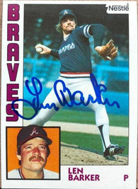 Len Barker Signed 1984 Nestle Baseball Card - Atlanta Braves