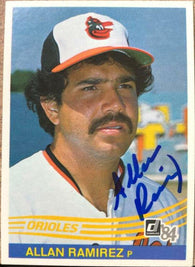 Allan Ramirez Signed 1984 Donruss Baseball Card - Baltimore Orioles