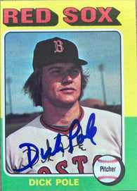 Dick Pole Signed 1975 Topps Mini Baseball Card - Boston Red Sox