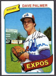 Dave Palmer Signed 1980 Topps Baseball Card - Montreal Expos