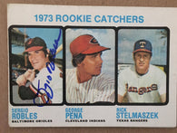 Sergio Robles Signed 1973 Topps Baseball Card - Baltimore Orioles