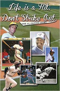 "Al Oliver's ""Life's A Hit, Don't Strike Out"" Book - Signed Copy - PastPros"