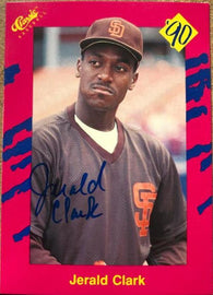 Jerald Clark Signed 1990 Classic Baseball Card - San Diego Padres - PastPros