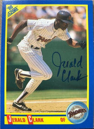 Jerald Clark Signed 1990 Score Baseball Card - San Diego Padres - PastPros