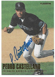 Pedro Castellano Signed 1996 Fleer Baseball Card - Colorado Rockies - PastPros