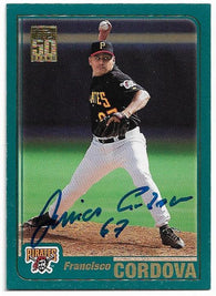 Francisco Cordova Signed 2001 Topps Baseball Card - Pittsburgh Pirates - PastPros