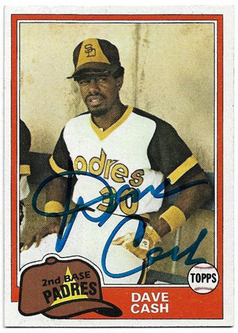 Dave Cash Signed 1981 Topps Baseball Card - San Diego Padres - PastPros