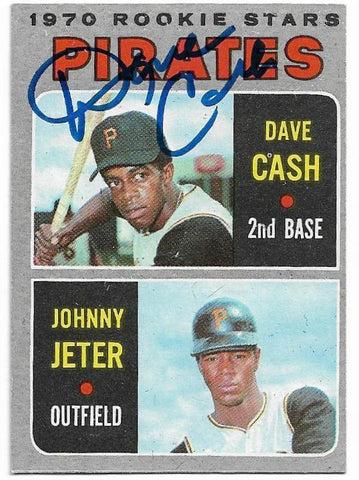 Dave Cash Signed 1970 Topps Baseball Card - Pittsburgh Pirates