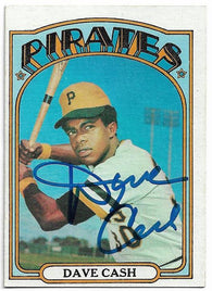 Dave Cash Signed 1972 Topps Baseball Card - Pittsburgh Pirates