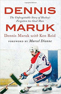 "Dennis Maruk's' ""The Unforgettable Story of Hockey's Forgotten 60-Goal Man "" Book - Signed Copy - PastPros"