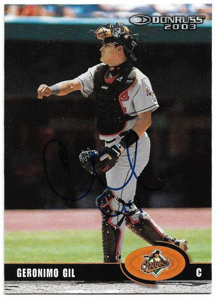 Geronimo Gil Signed 2003 Donruss Baseball Card - Baltimore Orioles