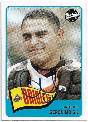 Geronimo Gil Signed 2003 Upper Deck Vintage Baseball Card - Baltimore Orioles - PastPros