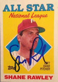 Shane Rawley Signed 1988 Topps Baseball Card - Philadelphia Phillies A/S - PastPros