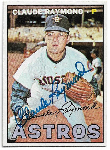 Claude Raymond Signed 1967 Topps Baseball Card - Houston Astros