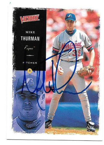 Mike Thurman Signed 2000 Victory Baseball Card - Montreal Expos - PastPros