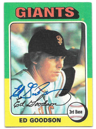 Ed Goodson Signed 1975 Topps Baseball Card - San Francisco Giants