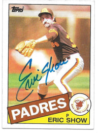 Eric Show Signed 1985 Topps Baseball Card - San Diego Padres