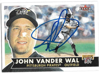 John Vander Wal Signed 2001 Fleer Tradition Baseball Card - Pittsburgh Pirates