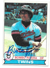 Bombo Rivera Signed 1979 Topps Baseball Card - Minnesota Twins