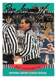 Ray Scapinello Signed 1990-91 Pro Set Hockey Card - Linesman - HOF