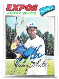 Jerry White Signed 1977 Topps Baseball Card - Montreal Expos